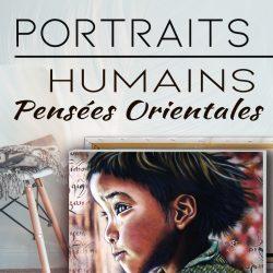 PORTRAITS HUMAINS | Pensées Orientales