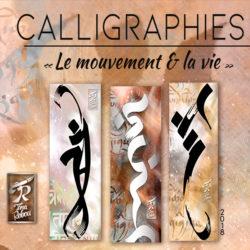 CALLIGRAPHIES | Le Mouvement & la Vie